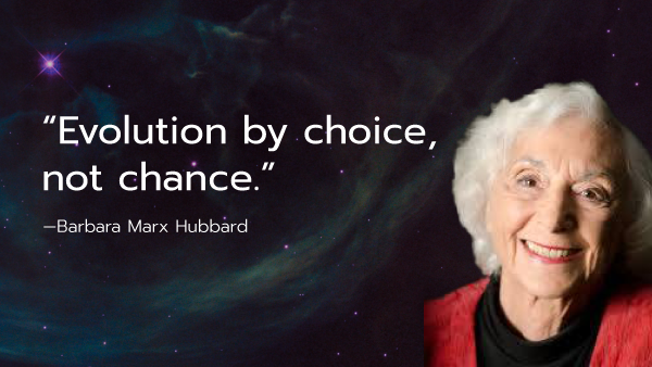 A Tribute to Barbara Marx Hubbard (1929-2019)